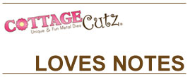 CottageCutz Love Notes
